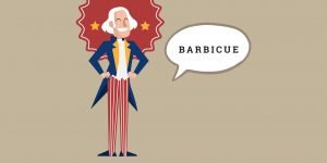 George Washington gives the American BBQ credibility by saying the word Barbicue'for the first time in 1796